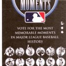 Major League Baseball MEMORABLE MOMENTS BALLOT 2002