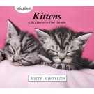 Keith Kimberlin Kittens 2012 Day At A Time Boxed Calendar OUT OF PRINT