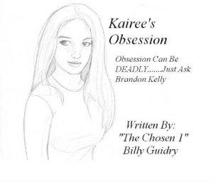 Kairee's Obsession - The Novel