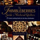 NEW The Thimbleberries Guide For Weekend Quilters Lynette Jensen