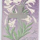 Lilies Silver Cross Embossed Vintage Easter Postcard