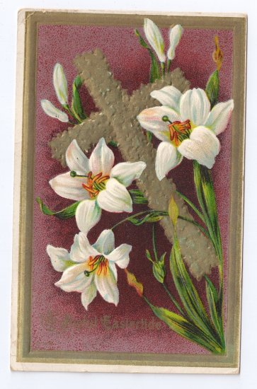 Lilies Gold Cross Embossed Vintage Easter Postcard