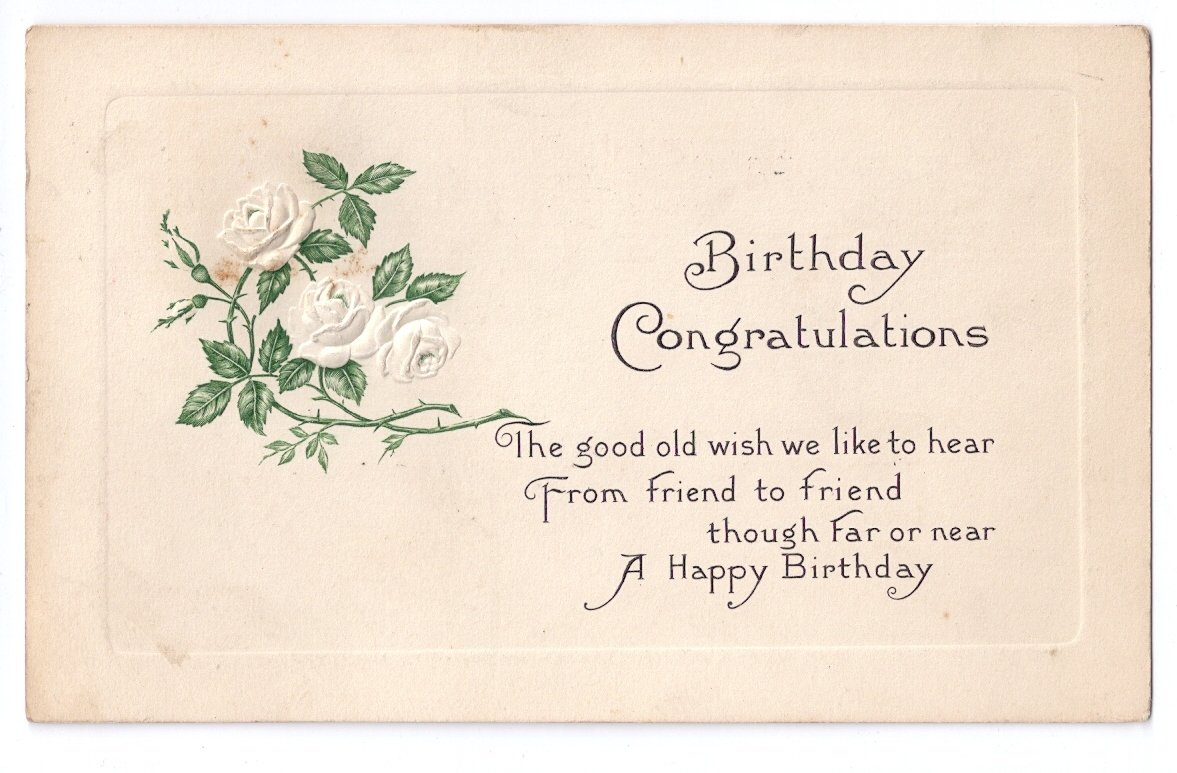 Birthday Embossed White Roses Arts & Crafts Poem Postcard 1916