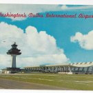 Washington DC Dulles International Airport Vintage Postcard