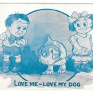Comic Children Love Me Love My Dog Girls Dog Eyeing Up Boy Vintage 1913 Postcard