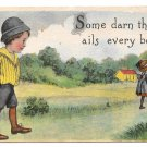 Comic Children Some Darn Things Ails Everybody 1913 Samson Bros Postcard