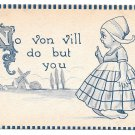1912 Dutch Kid Girl No von vill do but you Vintage Samson Bros Romance Postcard
