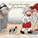 Vintage 1914 Comic Valentine Postcard Children I'd rather go fishing Boy Girl Puppy