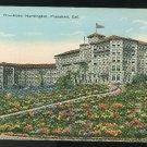 California Pasadena Hotel Huntington c 1915 Vintage Kashower Postcard