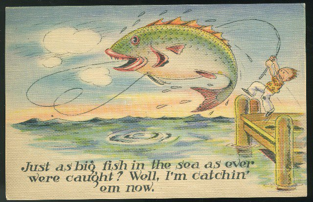 Comic Big Fish in the Sea I'm Catchin em now Fishing Humor Vintage Linen Postcard