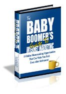 The Baby Boomers Guide To Internet Marketing