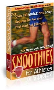 120 Quick and Easy Smoothie Recipes for Athletes