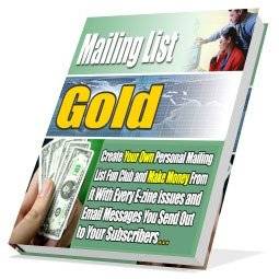 Learn how to Make money and Creat Mailing List Gold