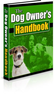 Care for your dog THE DOG OWNERS HANDBOOK