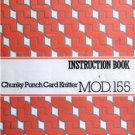 KNITTING MACHINE MANUAL MOD 155 CHUNKY PUNCH CARD
