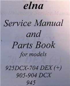 ELNA SERGER SERVICE MANUAL & PARTS BOOK FOR 925DCX- & +