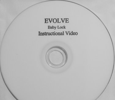Baby Lock EVOLVE / EVOLUTION Instructional Video DVD