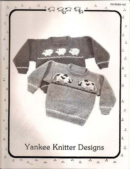 Yankee Knitter Designs Knitting Pattern Leaflet #13 Childs Cow and Pig Sweater Sizes 2 - 12  A1025