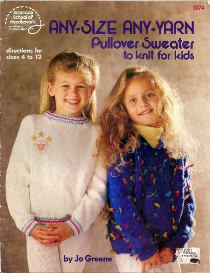 American School of Needlework Knitting Pattern 1074 Pullover Sweater for Kids Size 4 - 12 A1041