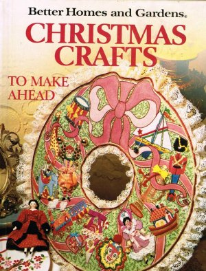 Better Homes And Gardens Hard Cover Book Christmas Crafts