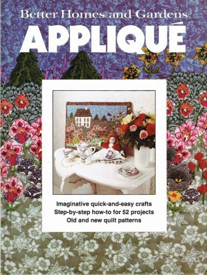 Better Homes and Gardens Hard Cover Book Applique for Quilting A1064