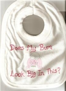 BABYS TOWELLING BIB WITH FUNNY SLOGAN NEW