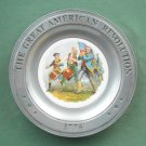 Great American Revolution Plate Spirit of 76 Canton Pewter