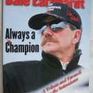 Dale Earnhardt Always a Champion - A Tribute and Farewell to the Intimidator