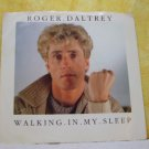 ROGER DALTRY Walking In My Sleep Someone Told Me 1984 ATLANTIC Records 7-89704