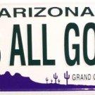 LP-1081 AZ Arizona It's All Good License Plate