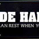 LP-384 Ride Hard Rest When You Die License Plate
