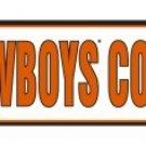 A-016 OSU Oklahoma State University Cowboys Country Sign