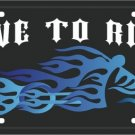 LP-064 Live to Ride Biker Blue Flames Choppers License Plate
