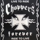 P-003 Choppers Forever Live to Ride Parking Signs
