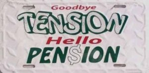 LP-281 Good Bye Tension Hello Pension License Plate