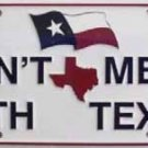 LP-178 Don't Mess With Texas License Plate