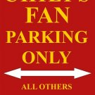 P-2017 Chiefs Fan Parking Only Parking Signs