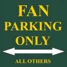 P-2027 Packers Fan Parking Only Parking Signs