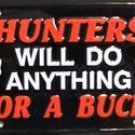 LP-312 Hunters Will Do Anything License Plate
