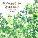 CD - A Capplla Ghibli - Sema - Ghibli - 2008 (new)