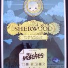 SHERWOOD matches Higher promotional CONCERT poster collectible