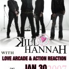 KILL HANNAH love arcade CONCERT POSTER action reaction collectible
