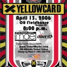 "Yellowcard with MAE & Over It 11"" x 17"" Concert Poster"