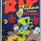 """Rip Tides with 1100 Springs promotional Thom Self 13"""" x 19"""" Concert Poster"""