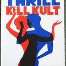 "My Life With The Thrill Kill Kult promotional Thom Self 13"" x 19"" Concert Poster"