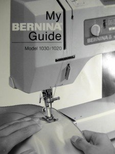 BERNINA 1030/1020 SEWING INSTRUCTION MANUAL GUIDE on CD