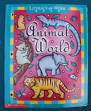 Scholastic Animal World Literacy at Work Annotated Teachers Blackline Masters Grade 2