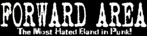 Forward Area - 'The Most Hated Band In Punk' sticker