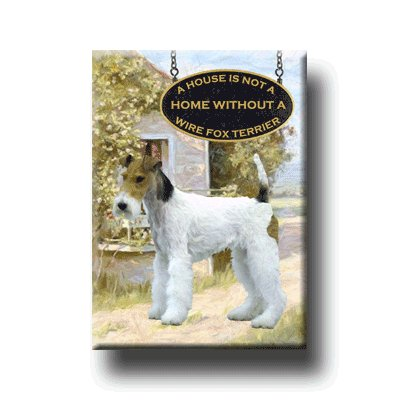 WIRE FOX TERRIER House Is Not A Home FRIDGE MAGNET