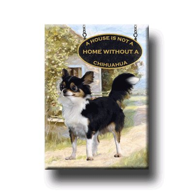 CHIHUAHUA A House Is Not A Home FRIDGE MAGNET No2